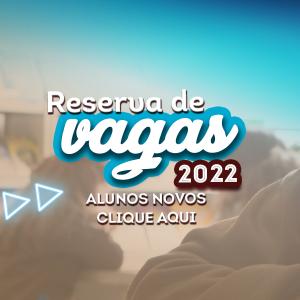 Reservas de Vagas - alunos novos 2022